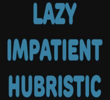 LAZY IMPATIENT HUBRISTIC - 3 Virtues of a Programmer Blue Font Kids Tee