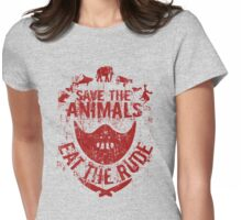 save the animals, eat the rude (red) Womens Fitted T-Shirt