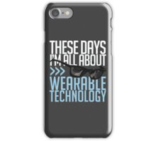 Wearable Technology iPhone Case/Skin