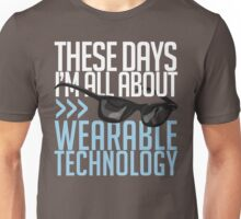 Wearable Technology Unisex T-Shirt