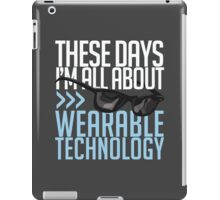 Wearable Technology iPad Case/Skin