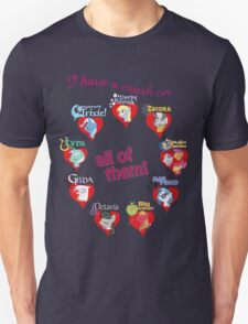 I have a crush on... all of them! - part 2 T-Shirt