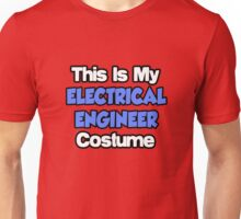 This Is My Electrical Engineer Costume Unisex T-Shirt