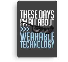 Wearable Technology Canvas Print