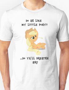 Do i love mlp? T-Shirt
