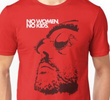 No women, no kids. Unisex T-Shirt