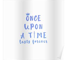 Once Upon a Time Lasts Forever Poster