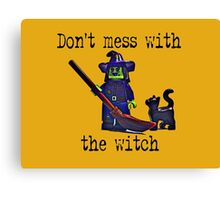 Don't mess with the Witch! Canvas Print