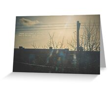 """There is a crack in everything. That's how the light gets in.""  ~ Leonard Cohen Greeting Card"