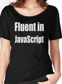 Fluent in JavaScript - White on Yellow/Gold for Web Developers Women's Relaxed Fit T-Shirt