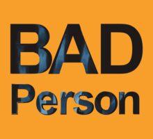 BAD Person by THEtoeMas