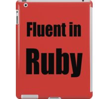 Fluent in Ruby - Black on Red for Ruby Programmers iPad Case/Skin