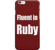 Fluent in Ruby - White on Dark Red for Ruby Programmers iPhone Case/Skin