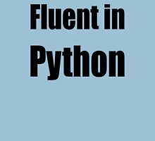 Fluent in Python - Black on Blue for Python Programmers Unisex T-Shirt