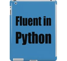 Fluent in Python - Black on Blue for Python Programmers iPad Case/Skin