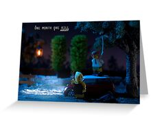 One month One kill – August Greeting Card