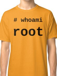 whoami root - Black on White for System Administrators Classic T-Shirt