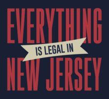 Everything is legal in New Jersey Kids Clothes
