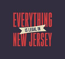 Everything is legal in New Jersey T-Shirt