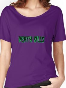 Caution: Death Kills Women's Relaxed Fit T-Shirt