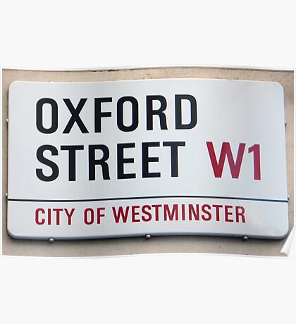 Oxford Street W1 Sign Poster