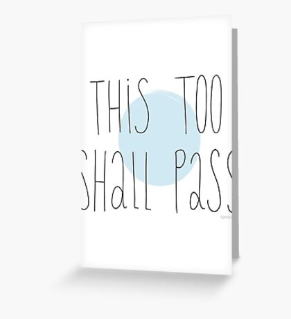 This Too Shall Pass - OK Go Greeting Card