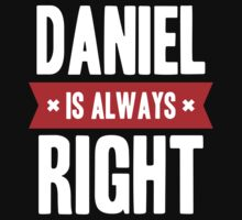Daniel is Always Right Kids Clothes