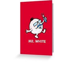Mr. White Greeting Card
