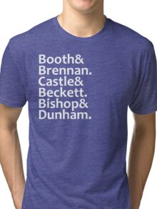 Booth, Brennan, Castle, Beckett, Bishop, Dunham Tri-blend T-Shirt