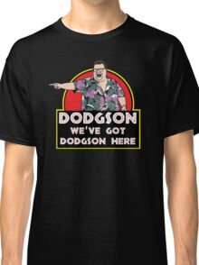 We've Got Dodgson Here Classic T-Shirt