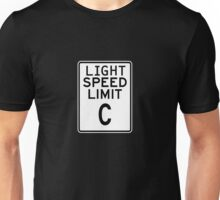 Light Speed Limit Sign Unisex T-Shirt