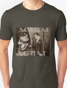 """No Bread No Hat"" Silent Film-era Buster Keaton Unisex T-Shirt"