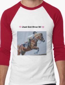 Just Get Over It! - Horse T-Shirt Men's Baseball ¾ T-Shirt