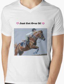 Just Get Over It! - Horse T-Shirt Mens V-Neck T-Shirt