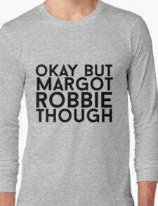 Margot Robbie Long Sleeve T-Shirt