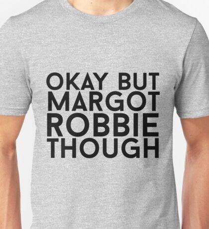 Margot Robbie Unisex T-Shirt