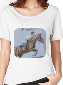 Jump For It! Horse T-Shirt Women's Relaxed Fit T-Shirt