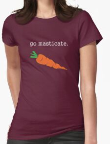 go masticate. (carrot) <white text> Womens Fitted T-Shirt