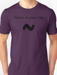 There's no place like ~ for Computer Geeks - Black on White T-Shirt