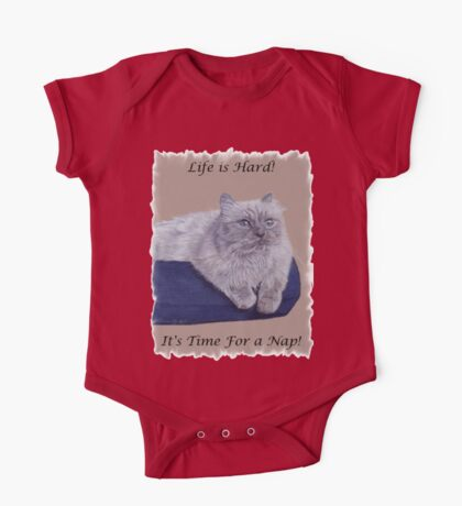 Life is Hard! It's Time For a Nap! Himalayan Cat T-Shirt One Piece - Short Sleeve