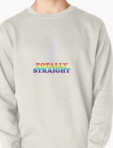 Totally Straight Pullover
