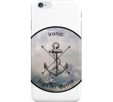 Ironic Hipster Edit iPhone Case/Skin