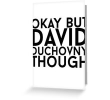 David Duchovny Greeting Card