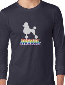 Totally Straight: Manservant Long Sleeve T-Shirt