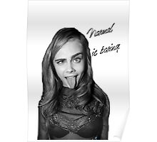 Cara, normal is boring Poster