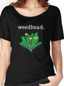 weedhead. (dandelion) <white text> Women's Relaxed Fit T-Shirt