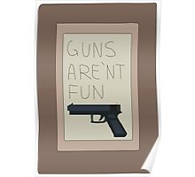 Rick and Morty: Guns Are'nt Fun Poster