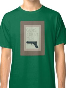 Rick and Morty: Guns Are'nt Fun Classic T-Shirt