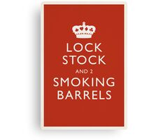 Lock, Stock and Two Smoking Barrels Canvas Print