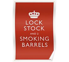 Lock, Stock and Two Smoking Barrels Poster